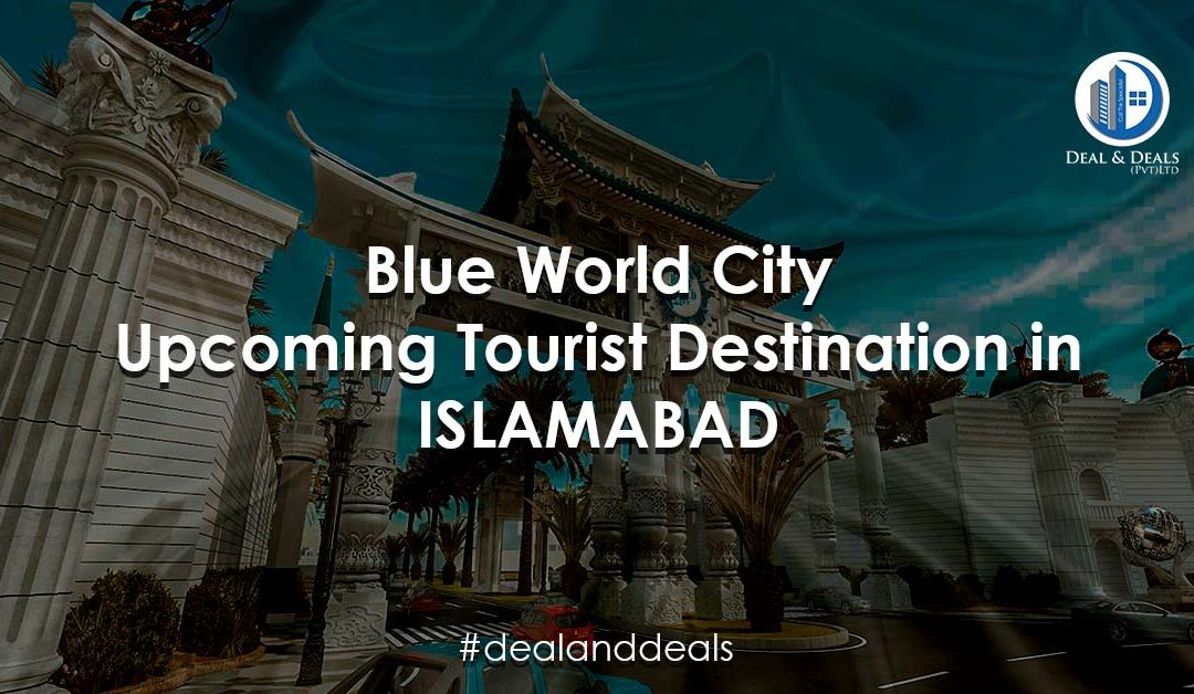 BWC Upcoming Tourist Destination In Islamabad