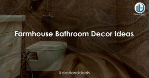 The Most Stylish Ideas for Farmhouse Bathroom Décor
