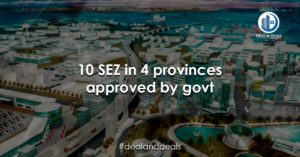 10 SEZ in 4 provinces approved by govt
