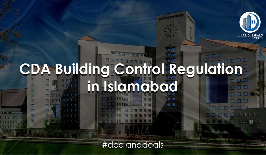 CDA Building Control Regulations in Islamabad
