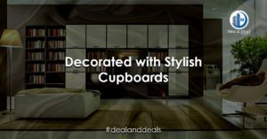 Decorated with Stylish Cupboards