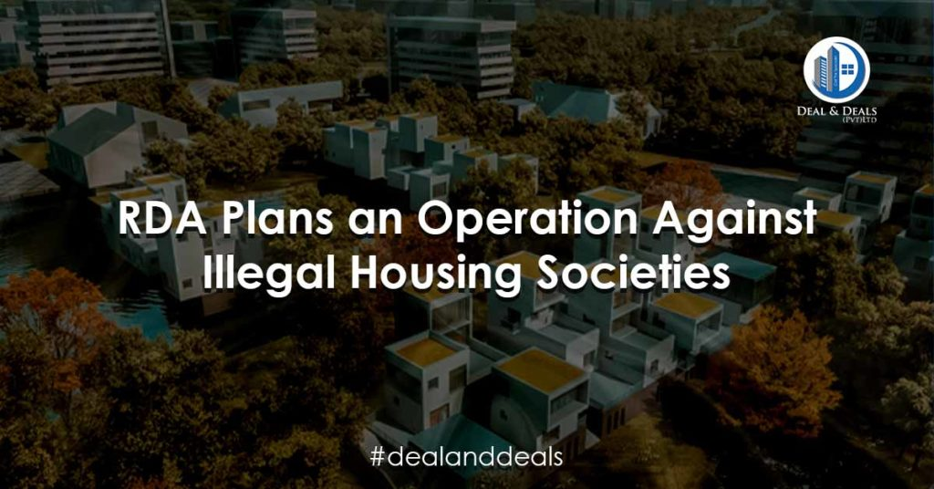RDA Plans an Operation Against Illegal Housing Societies