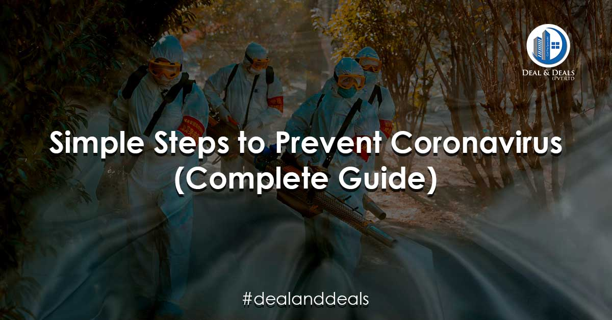 Simple Steps to Prevent Coronavirus (Complete Guide)
