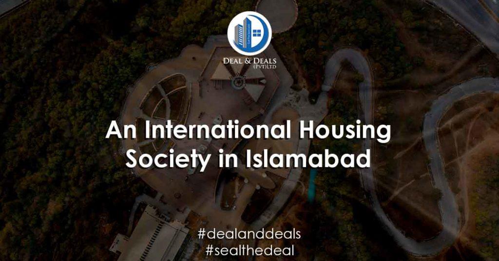 An International Housing Society in Islamabad