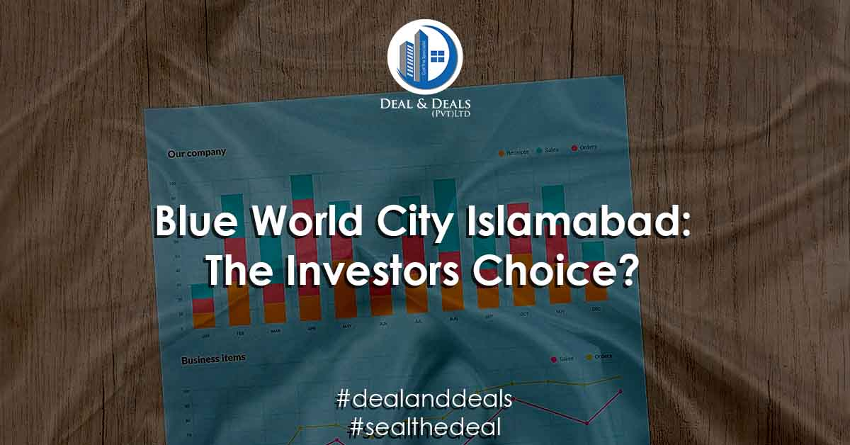 Blue World City Islamabad The Investors Choice