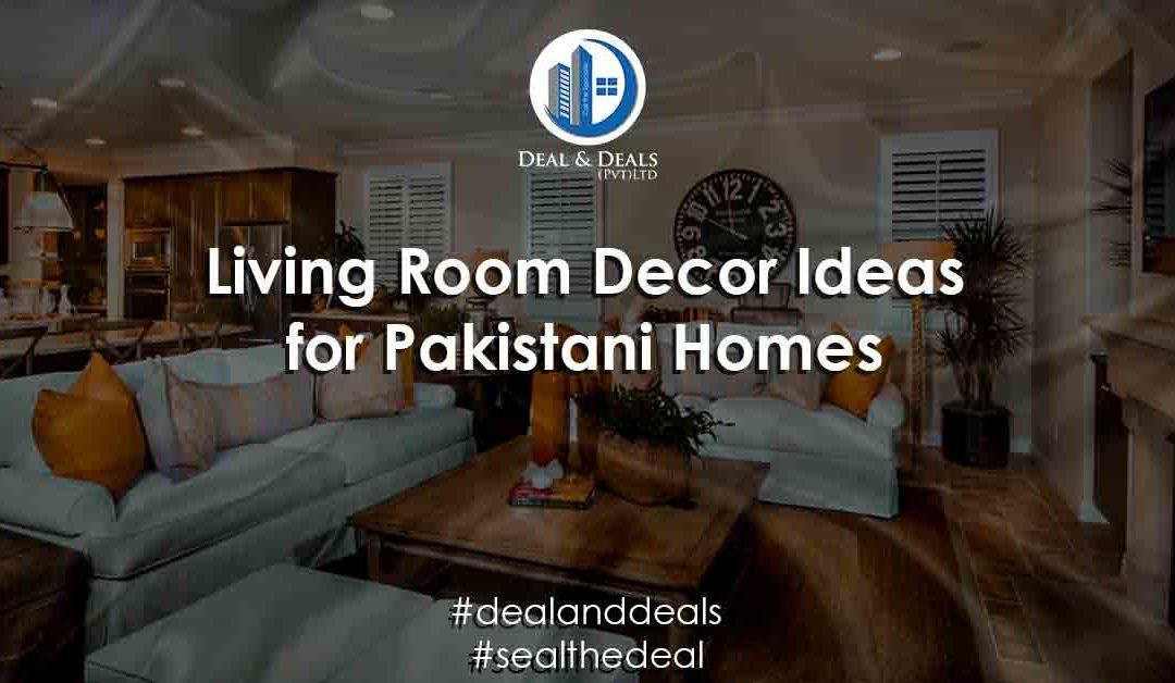 Living Room Décor Ideas for Pakistani Homes