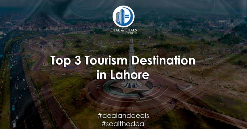 Top 3 Tourism Destination in Lahore