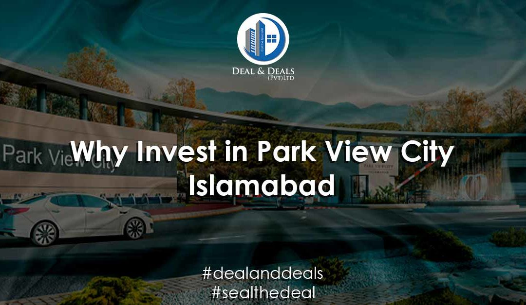 Why Invest in Park View City?