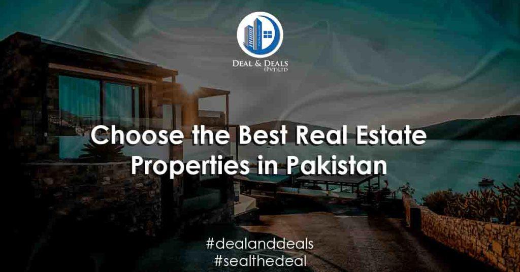 Choose the Best Real Estate Properties in Pakistan