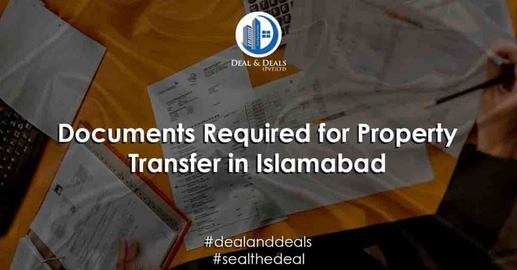 Documents Required for Property Transfer in Islamabad