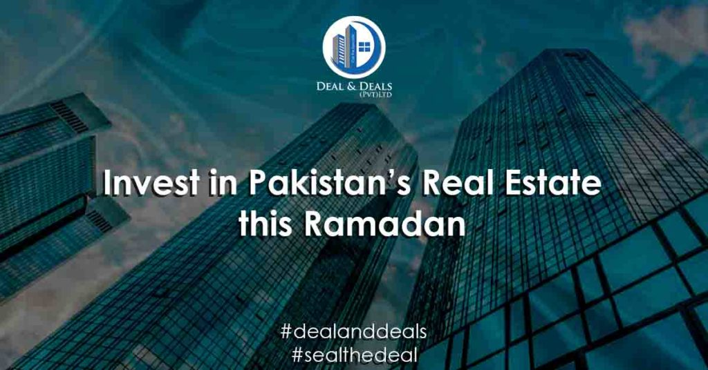 Invest in Pakistan's Real Estate this Ramadan