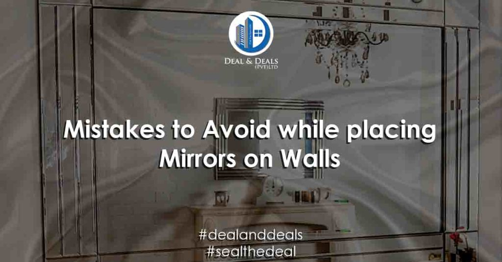 Mistakes to Avoid while placing Mirrors on Walls