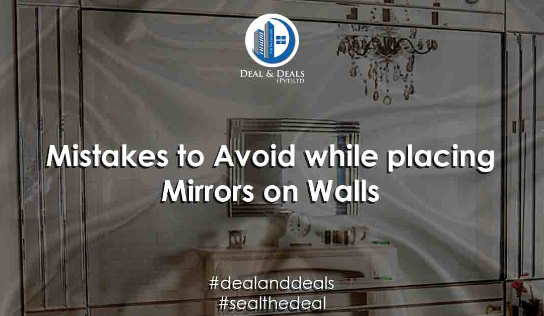 Mistakes to Avoid While Placing Mirrors on Home Walls