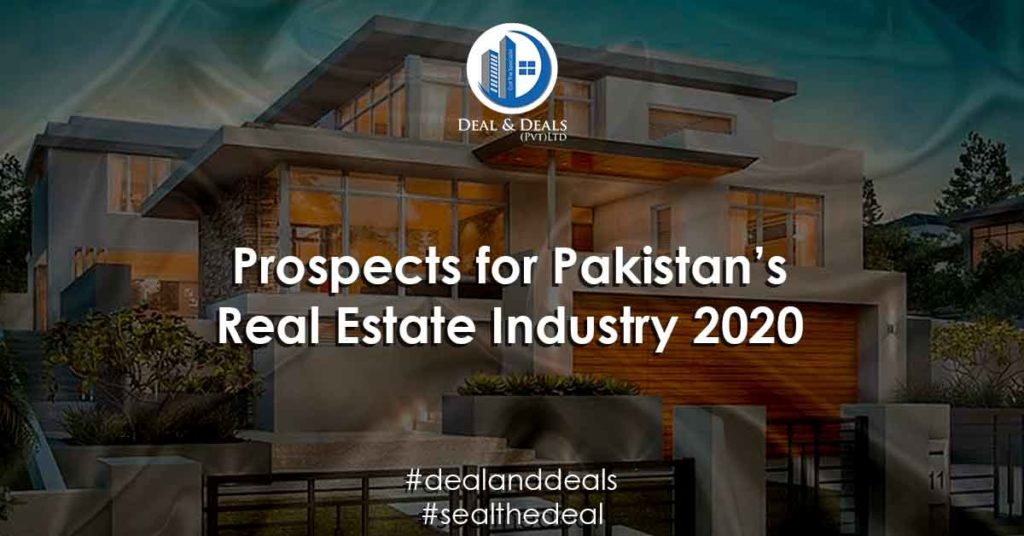 Prospects for Pakistan's Real Estate Industry 2020