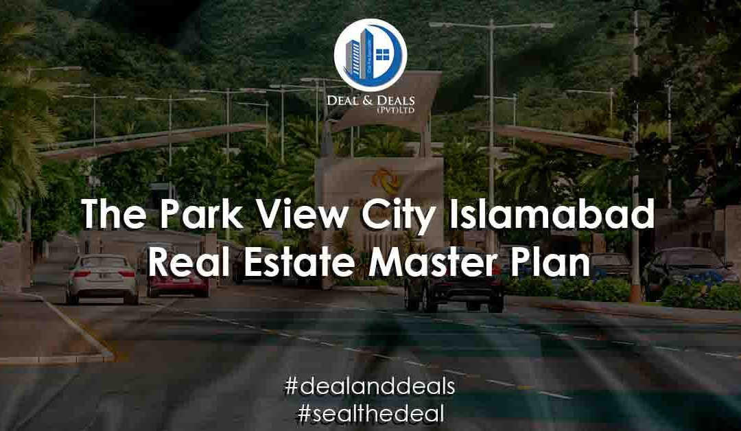 The Park View City, Real Estate Masterplan