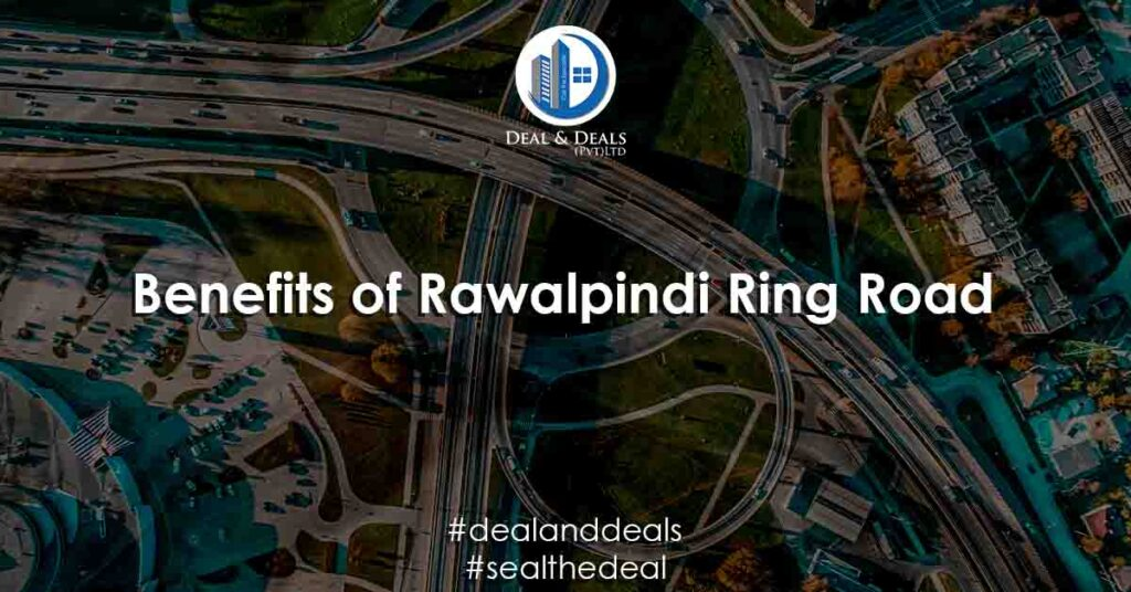 Benefits-of-Rawalpindi-Ring-Road