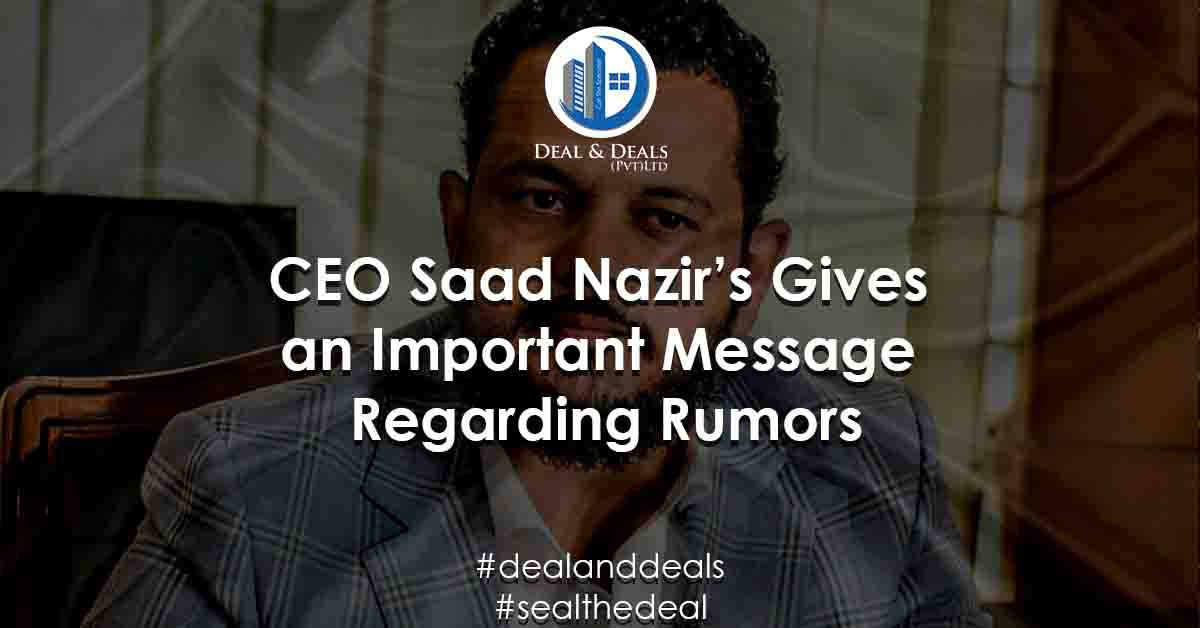 CEO-Saad-Nazir's-Gives-an-Important-Message-Regarding-Rumors