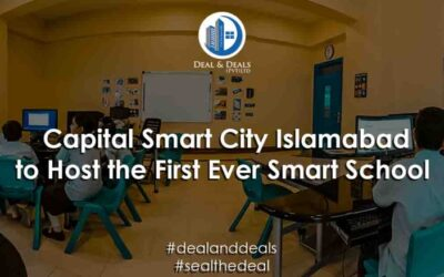 Capital Smart City Islamabad to Host the First-Ever Smart School