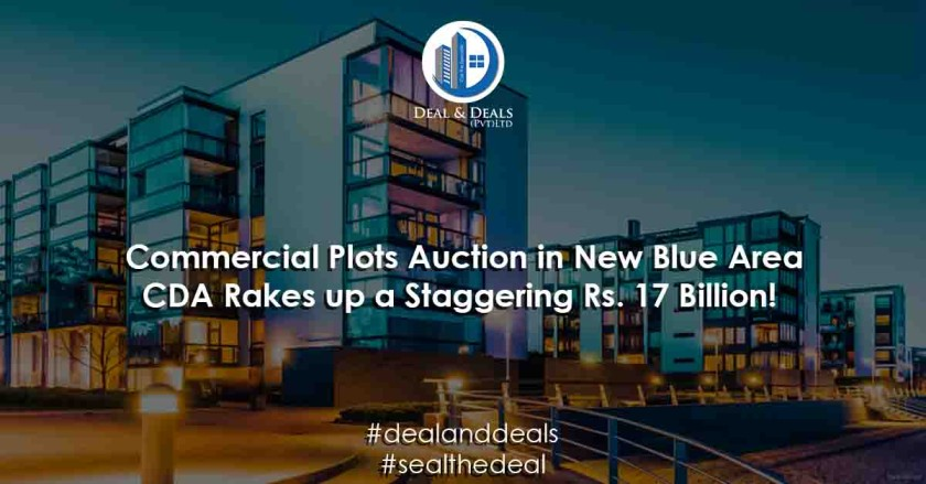 Commercial Plots Auction in New Blue Area – CDA Raes up a Staggering Rs. 17 Billion!