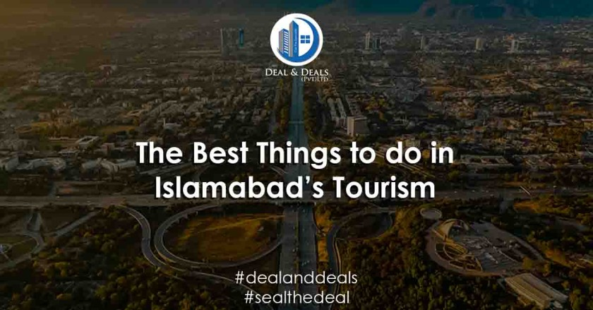 The Best Things to do in Islamabad's Tourism