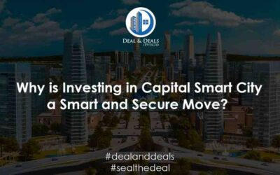 Why is Investing in Capital Smart City a Smart and Secure Move?