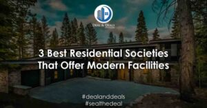 top 3 Best Residential Offer Modern Facilities