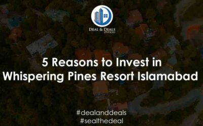 5 Reasons to Invest in Whispering Pines Resort Islamabad