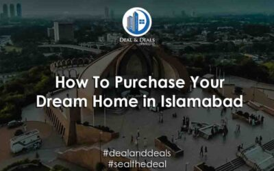 How To Purchase Your Dream Home in Islamabad