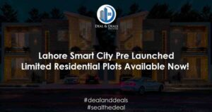 Lahore Smart City Pre Launched Residential Plots Available Now!