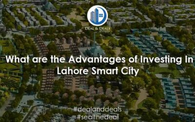What are the Advantages of Investing In Lahore Smart City