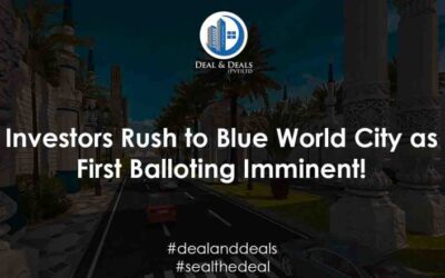 Investors Rush to Blue World City as First Balloting Imminent!