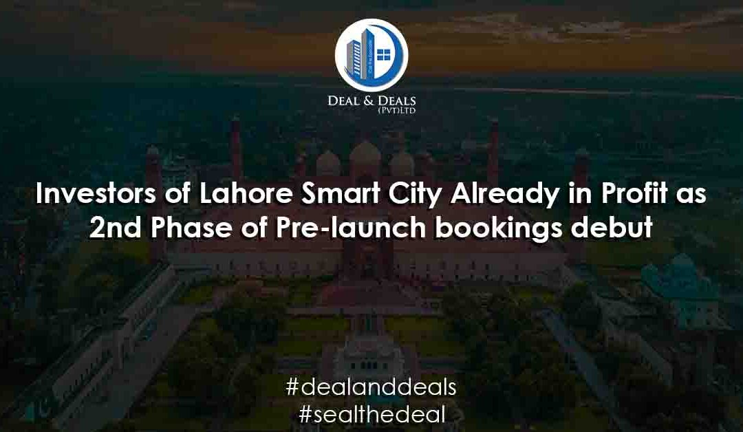 Investors of Lahore Smart City Already in Profit as 2nd Phase of Pre-launch bookings debut