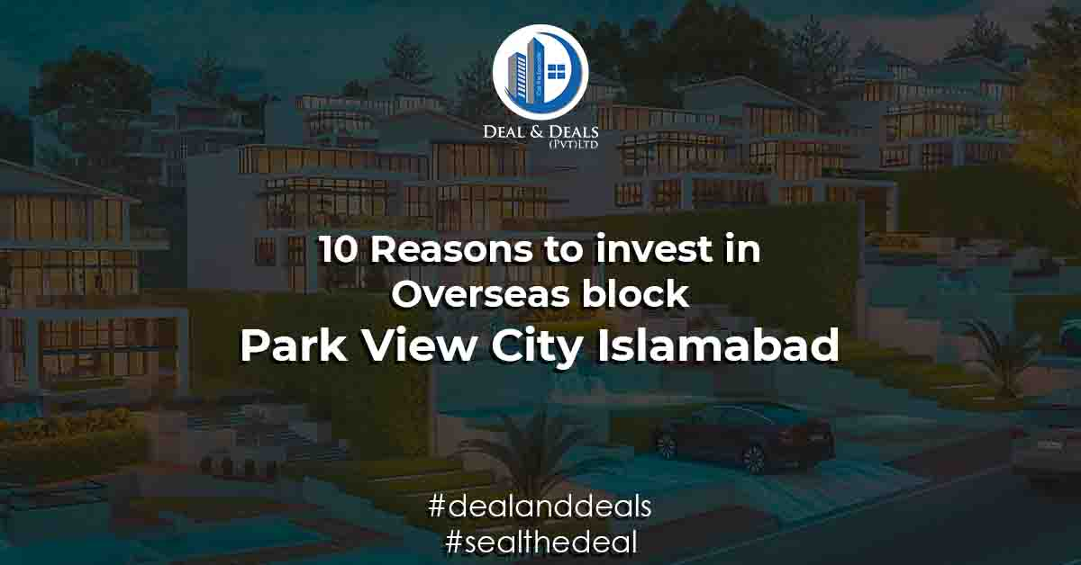 Park View City Islamabad - 10 Reasons to invest in Overseas block