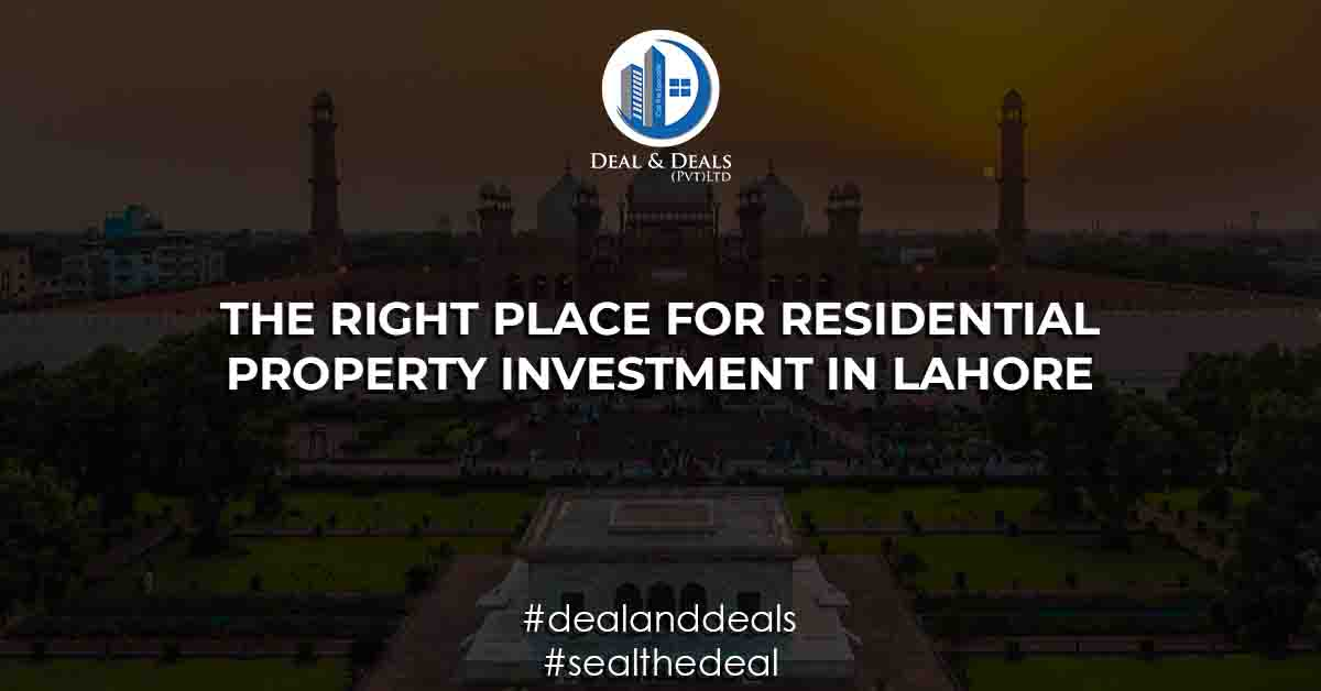 The Right Place for Residential Property Investment in Lahore