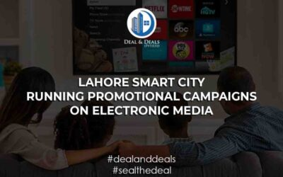 LAHORE SMART CITY | Running Promotional Campaigns On Electronic Media