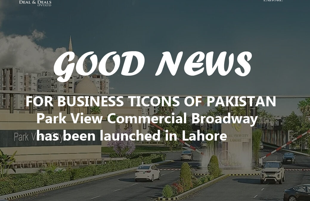 Park View City Lahore Commercial Has Been Launched